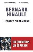 Bernard Hinault, L'�pop�e du Blaireau