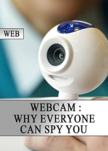 Webcam: Why Everyone Can Spy You (Social Security Online Services compare prices)