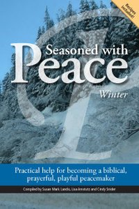 Seasoned with Peace: Winter (Seasoned with Peace, Winter)