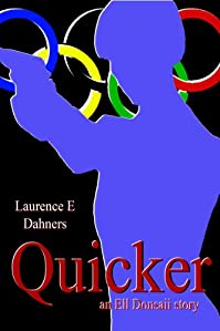 (FREE on 7/6) Quicker by Laurence Dahners - http://eBooksHabit.com