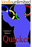 Quicker (an Ell Donsaii story #1)
