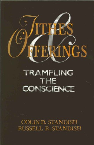 Tithes and offerings: Trampling the conscience