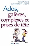 Ados, galres, complexes et prises de tte