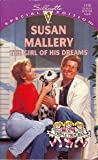 Girl of His Dreams: (Triple Trouble) (Silhouette Special Edition, No 1118) (Harlequin Special Edition) (0373241186) by Susan Mallery