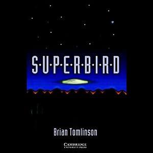 Superbird | [Brian Tomlinson]