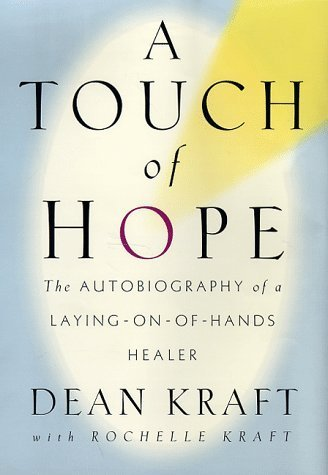 A Touch of Hope by Dean Kraft (1998-04-06) (Dean Kraft compare prices)