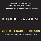 Burning Paradise | [Robert Charles Wilson]