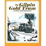 The Gilpin Gold Tram
