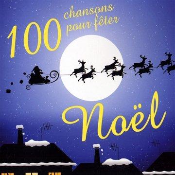 100-chansons-pour-feter-noel