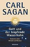Gott und der tropfende Wasserhahn. Gedanken über Mensch und Kosmos. (3426271028) by Sagan, Carl