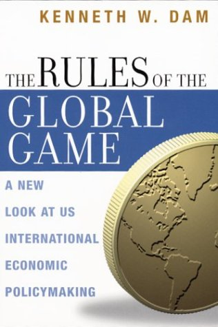 The Rules of the Global Game: A New Look at US...