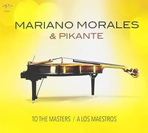 , Mariano Morales - Morales, Mariano & Pikante - Amazon.com Music