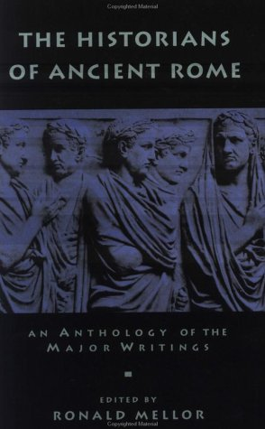 Historians of Ancient Rome, RONALD MELLOR
