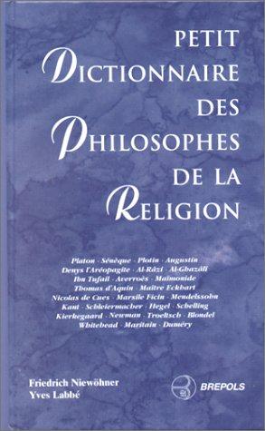 Petit dictionnaire des philosophes de la religion