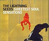 Lightning Seeds Sweetest Soul Sensation [CD 1]
