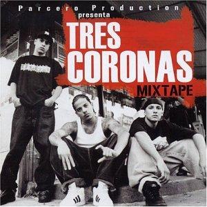 Tres Coronas - Mixtape - Amazon.com Music