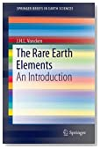 The Rare Earth Elements (SpringerBriefs in Earth Sciences)