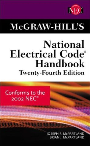 McGraw-Hill's National Electrical Code Handbook: Based on the 2002 Code (NEC series)