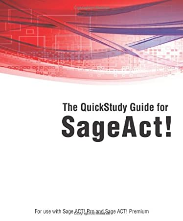 Sage ACT! QuickStudy Guide Book (2011)