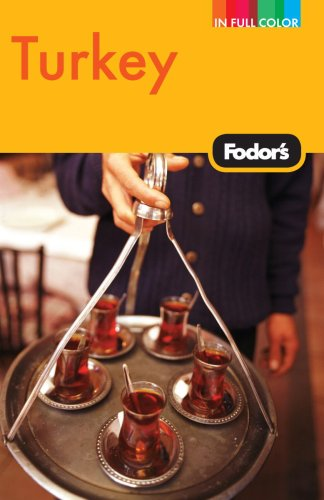 Fodor's Turkey, 7th ed.