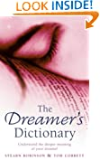 The Dreamer's Dictionary: Understand the Deeper Meanings of Your Dreams