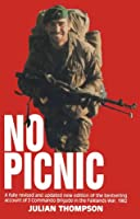 No Picnic: A fully revised and updated new edition of the bestselling account of 3 Commando Brigade in the Falklands War, 1982