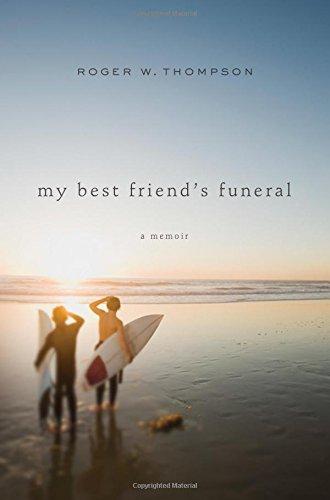 My Best Friend's Funeral: A Memoir PDF