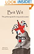 Brit Wit: The Perfect Riposte for Every Social Occasion