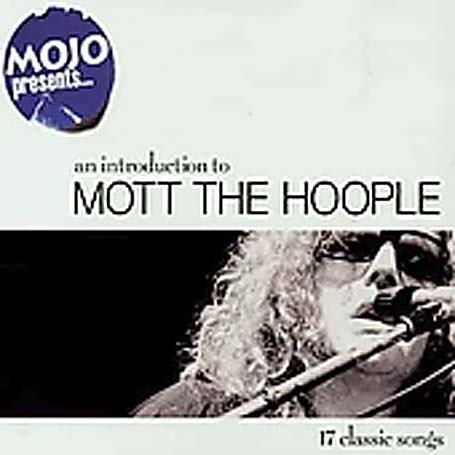 Mott The Hoople - Mojo Presents...Mott the Hoople - Zortam Music