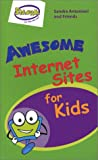 Awesome Internet Sites for Kids!
