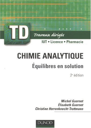 Chimie analytique : Equilibres en solution