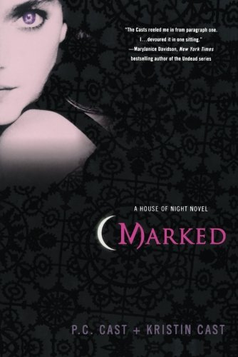 Cover of Marked (House of Night, Book 1)