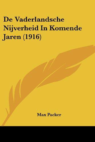 de Vaderlandsche Nijverheid in Komende Jaren (1916)