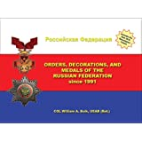 Orders, Decorations, and Medals of the Russian Federation Since 1991