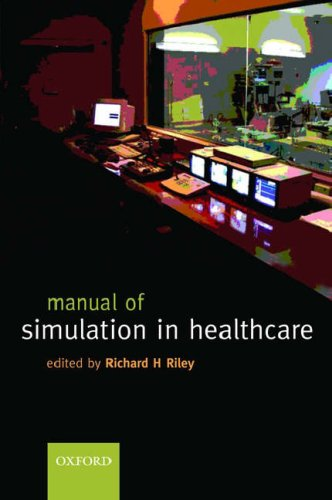 A Manual of Simulation in Healthcare