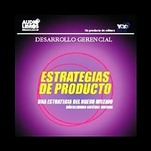 Estrategias de Producto [Product Strategies] Audiobook