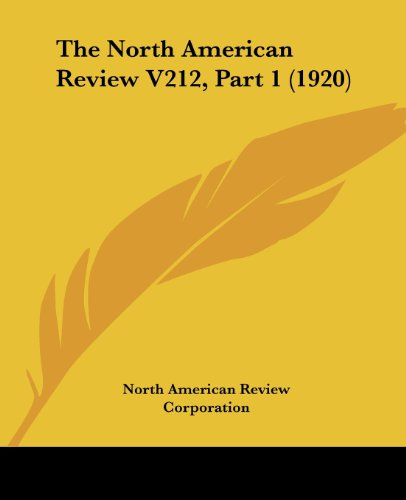 The North American Review V212, Part 1 (1920)