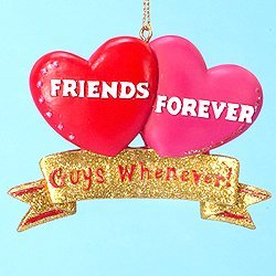 Friends Forever Guys Whenever! Christmas Ornament #W3815 by Kurt Adler