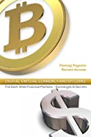 Digital Virtual Currency and Bitcoin (English Edition)