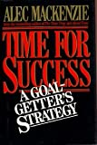 img - for Time for Success: A Goal-getter's Strategy book / textbook / text book