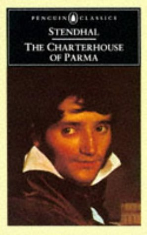 The Charterhouse of Parma (Classics S.), Stendhal, Margaret R. B. Shaw