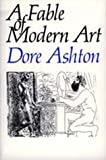 A Fable of Modern Art (0520073010) by Ashton, Dore