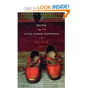 Balzac and the Little Chinese Seamstress: A Novel Dai Sijie and Ina Rilke