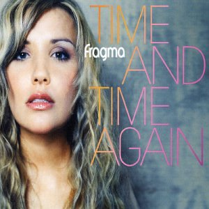 Fragma - Time & Time Again - Zortam Music