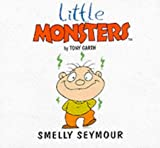 img - for Smelly Seymour (Little Monsters) book / textbook / text book