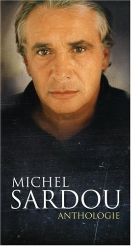 Michel Sardou - Michel Sardou Anthologie - Zortam Music