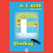 Shoebag | M. E. Kerr