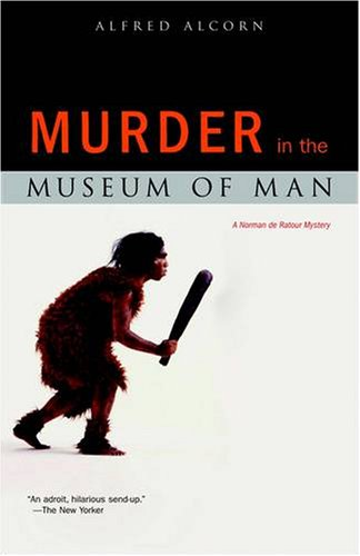 Image for Murder in the Museum of Man: A  Norman de Ratour Mystery (A Norman de Ratour Mystery)