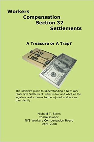 Workers Compensation Section 32 Settlements: A Treasure or A Trap?