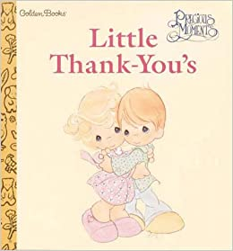 Precious moments little thank you s a golden books naptime tale